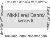I LOVE Nikki and Danny!